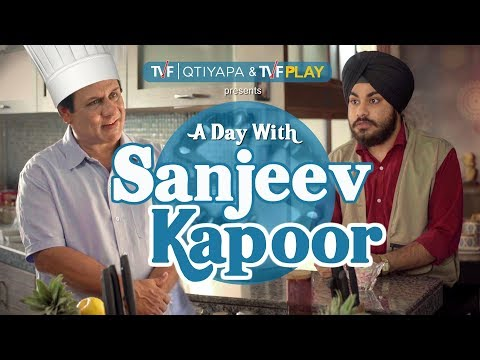 TVF's A Day With Sanjeev Kapoor