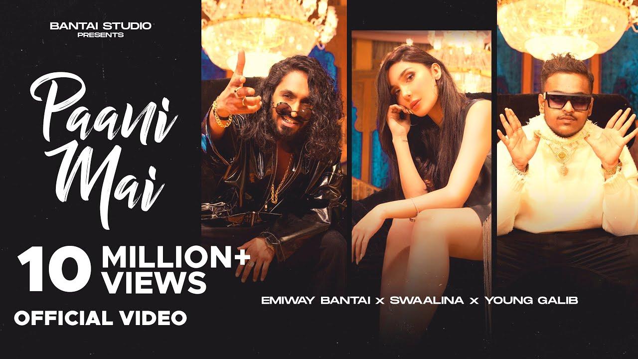 EMIWAY BANTAI - PAANI MAI | SWAALINA | YOUNG GALIB | (OFFICIAL MUSIC VIDEO)