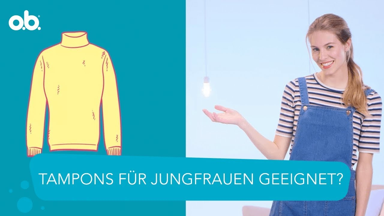 Tampons verwenden als Jungfrau | o.b.do. - YouTube
