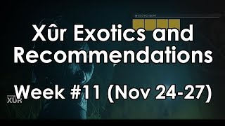 Destiny 2: Xur, the Exotic Vendor - Week 11 Armor & Weapon Recommendations