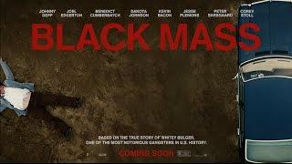Черная месса (2015) Русский трейлер