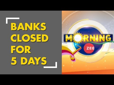 Banks closed for 5 days due to strike and holidays