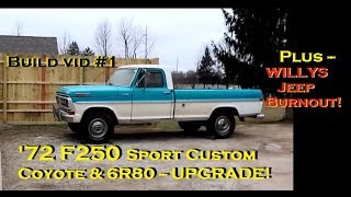 1972 Sport Custom F250 COYOTE & 6R80 SWAP 5.0L MUSTANG POWER!