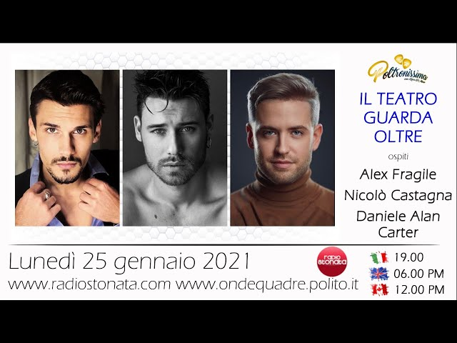 25.01.2021 - Alex Fragile - N. Castagna e Daniele Alan - Carter ospiti in diretta su Radio Stonata