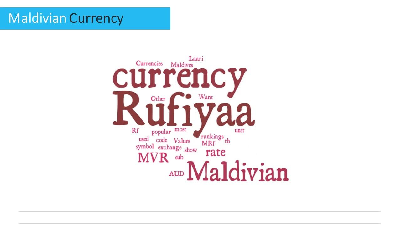 Maldivian Currency Rufiyaa Youtube