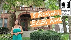 5 Reasons Why You Should Stay at a Bed & Breakfast