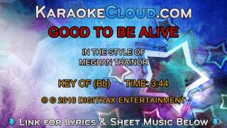 Meghan Trainor - Good To Be Alive (Backing Track)