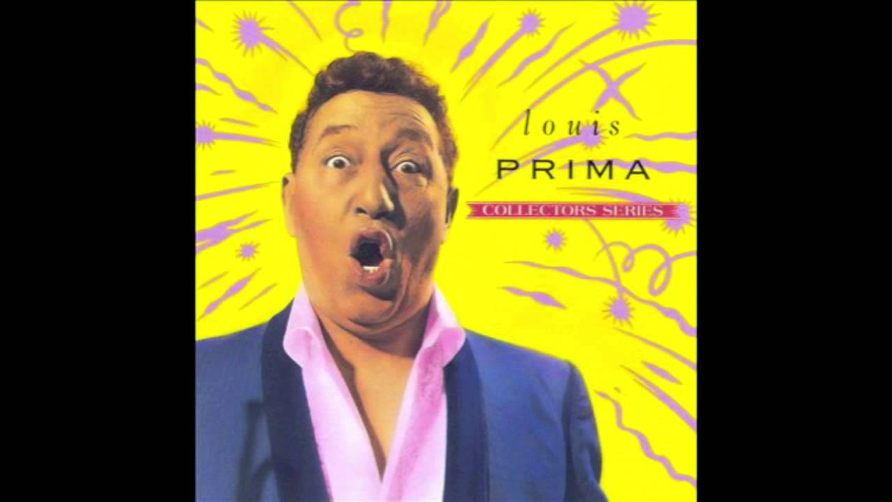Louis Prima - I've Got The World On A String - YouTube