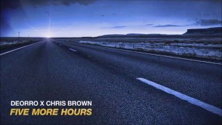 Five More Hours - Deorro x Chris Brown (Instrumental)