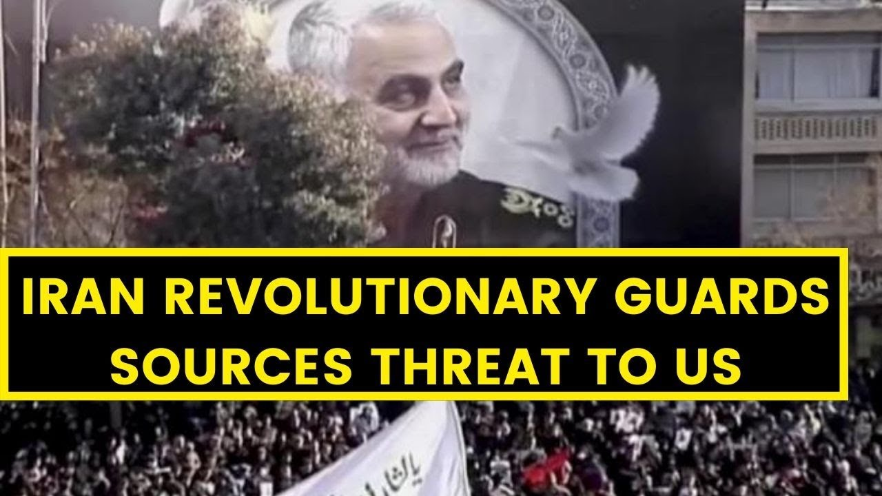 Iran Revolutionary Guards Sources: Threat To US | NewsX