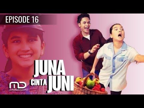 Sinetron Juna Cinta Juni - Episode 16
