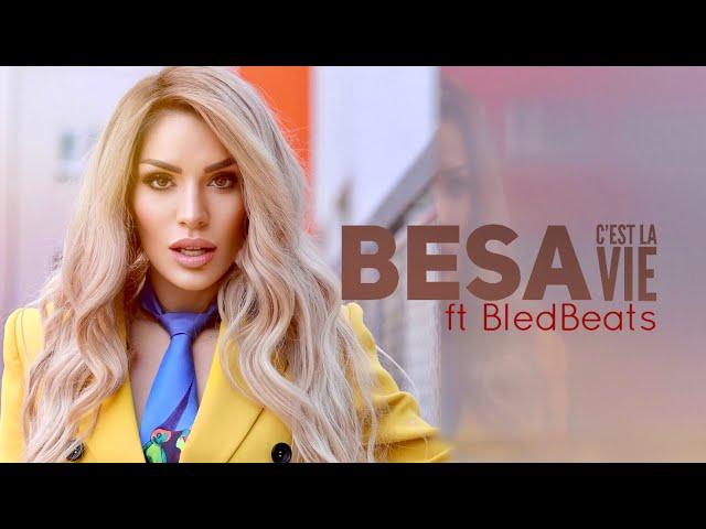 Besa - C'est la Vie ft. BledBeats