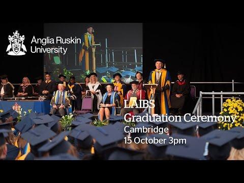 LAIBS Graduation, Anglia Ruskin University, Thursday 15 October 2015, 3PM Ceremony, Cambridge