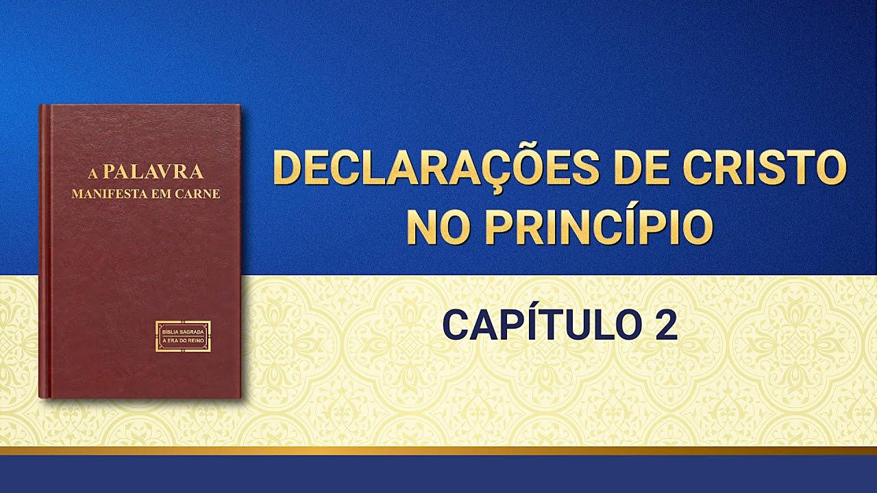 """Palavra de Deus """"Declarações de Cristo no princípio Capítulo 2"""""""