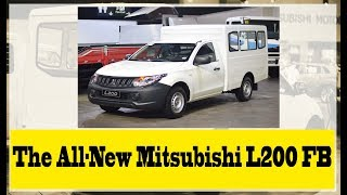 The All-New Mitsubishi L200 FB: Your new option in transport business