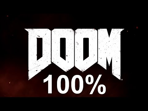 [DOOM 2016] Level 4: Beginning of the End (Argent Facility) - 100%