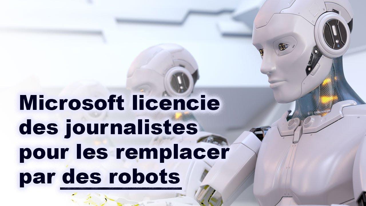 Microsoft licencie des journalistes pour les remplacer par des ...