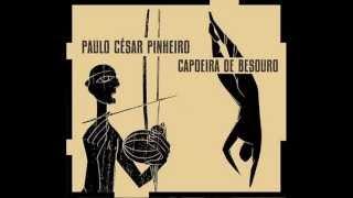 Paulo César Pinheiro - Toque de São Bento Pequeno