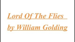 Summary of Lord Of The Flies  by William Golding fully explained in Hindi