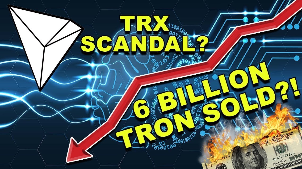 6 Billion Tron Sold 1 2 Billion Trx Cashed Out Justin Sun Accused Trx Tron Cryptocurrency