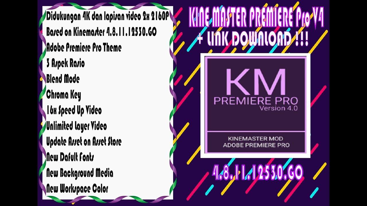 Km Premiere Pro 2019 Kinemaster Mod Link Donwload Youtube