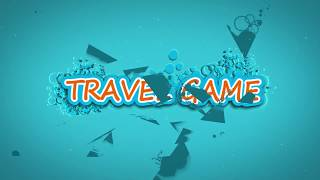 TRAVEL GAME – UN VIAJE PARA COMPARTIR EMOCIONES