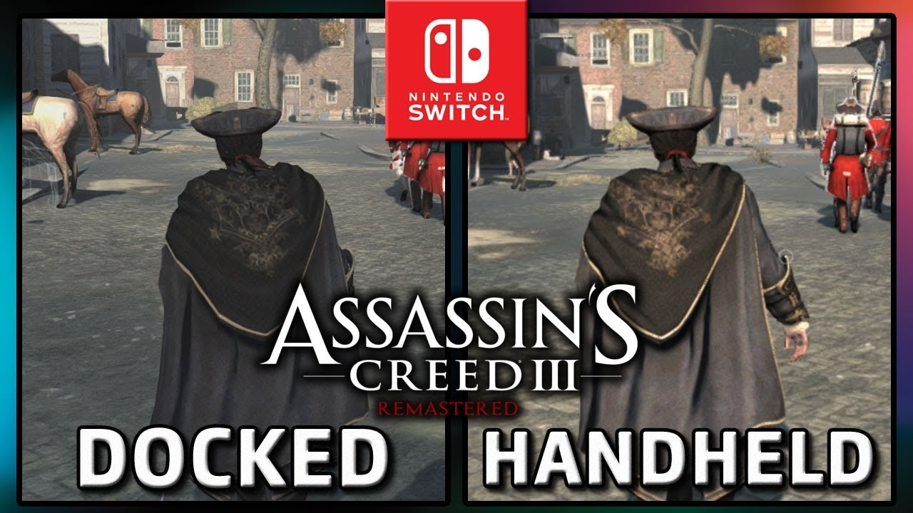 Assassin's Creed III Remastered | Docked & Handheld | Frame Rate TEST on Nintendo Switch