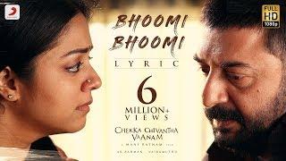 Chekka Chivantha Vaanam - Bhoomi Bhoomi Lyric