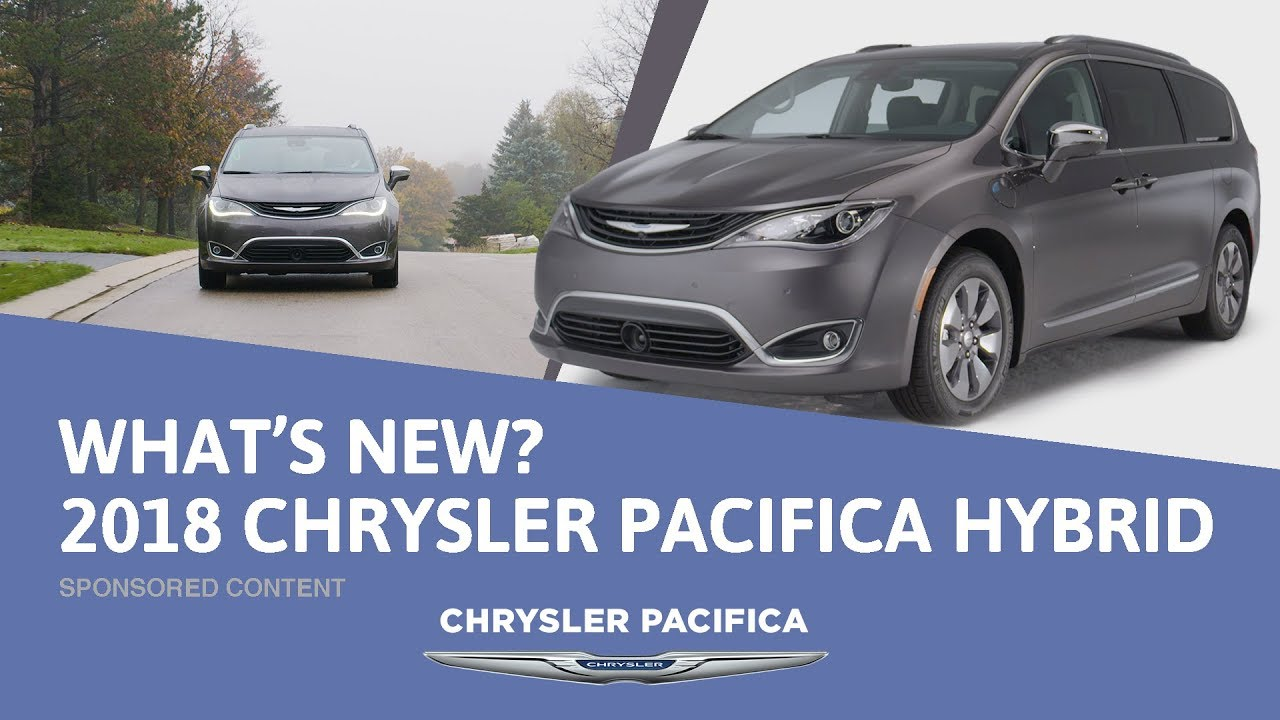 What's New for the 2018 Chrysler Pacifica Hybrid? - Sponsored Content - Dauer: 2 Minuten, 3 Sekunden