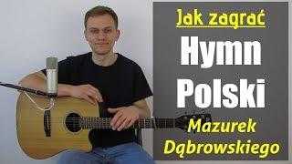 #130 Jak zagrać na gitarze Hymn Polski - Mazurek Dąbrowskiego - JakZagrac.pl