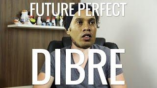 Future Perfect: O DIBRE - Inglês de Bolso