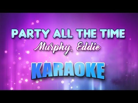 Murphy, Eddie - Party All The Time (Karaoke version with Lyrics)