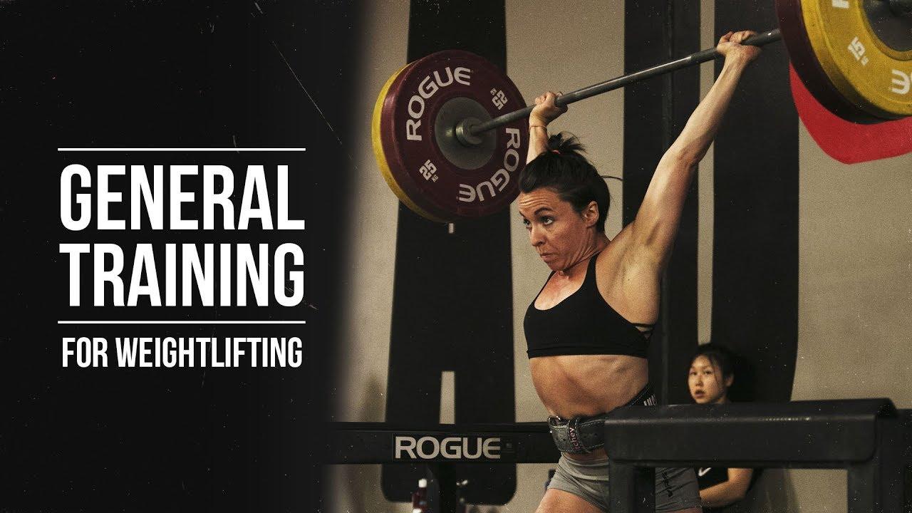 43220e22bdf741 General Training for Weightlifting