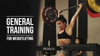 General Training for Weightlifting | JTSstrength.com
