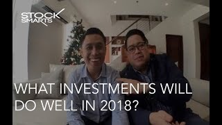 WHAT INVESTMENTS WILL DO WELL IN 2018?