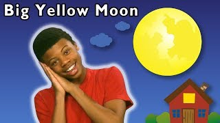 Big Yellow Moon + More | Mother Goose Club Nursery Playhouse Songs & Rhymes