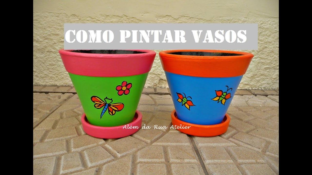 como pintar vasos de cerâmica faça você mesmo youtube
