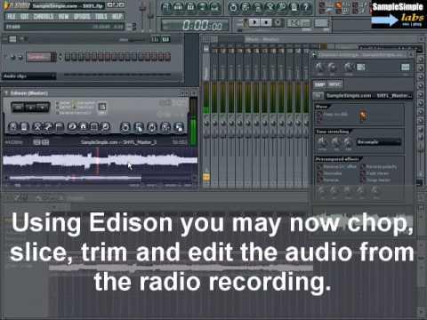 How To Sample in Edison (Record Live FM Radio into FL Studio)