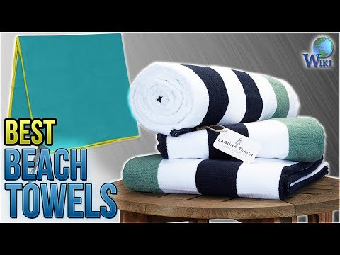 10 Best Beach Towels 2018