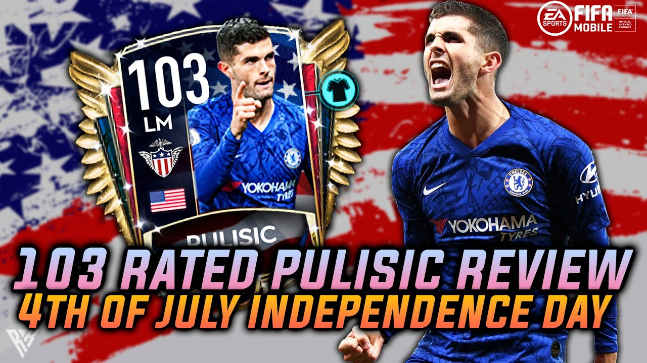 103 RATED PULISIC | 4TH OF JULY INDEPENDENCE DAY EVENT | FIFA MOBILE | THE BEST LM IN FIFA MOBILE |