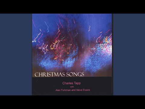 charles tapp with alec fuhrman and steve evans christmas music sampler
