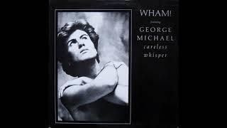 Wham! featuring George Michael - Careless Whisper (1984 LP Version) HQ