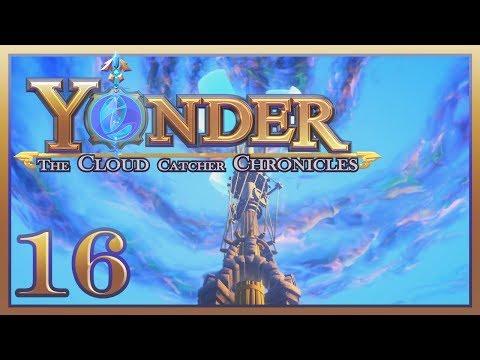 Yonder: The Cloud Catcher Chronicles - #16 - The Cloud Catcher