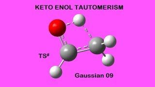Keto-Enol Tautomerism (GAussian) Optimizing Transition State