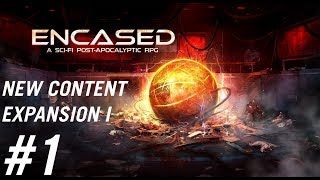 Encased: Sci-Fi Post  RPG Content Expansion 1 Gameplay - 1