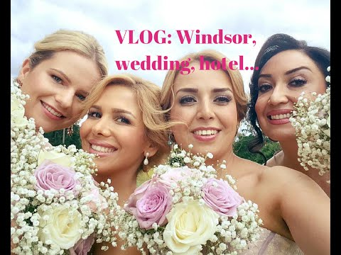 VLOG: Windsor, wedding, hotel...