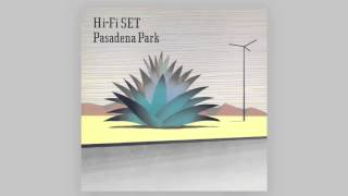 from Pasadena Park by Hi-Fi SET This is the original sample used in...