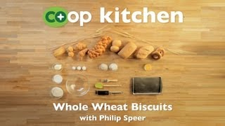 Whole Wheat Biscuits: Co+op Kitchen