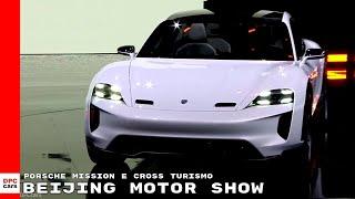 Electric Porsche Mission E Cross Turismo At Beijing Motor Show – Auto China 2018