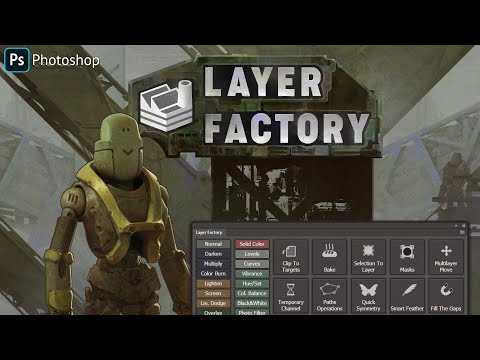 Layer Factory For Photoshop Is Out!